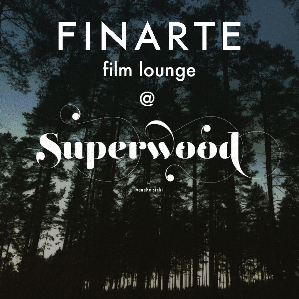 superwood finarte film lounge ivana helsinki